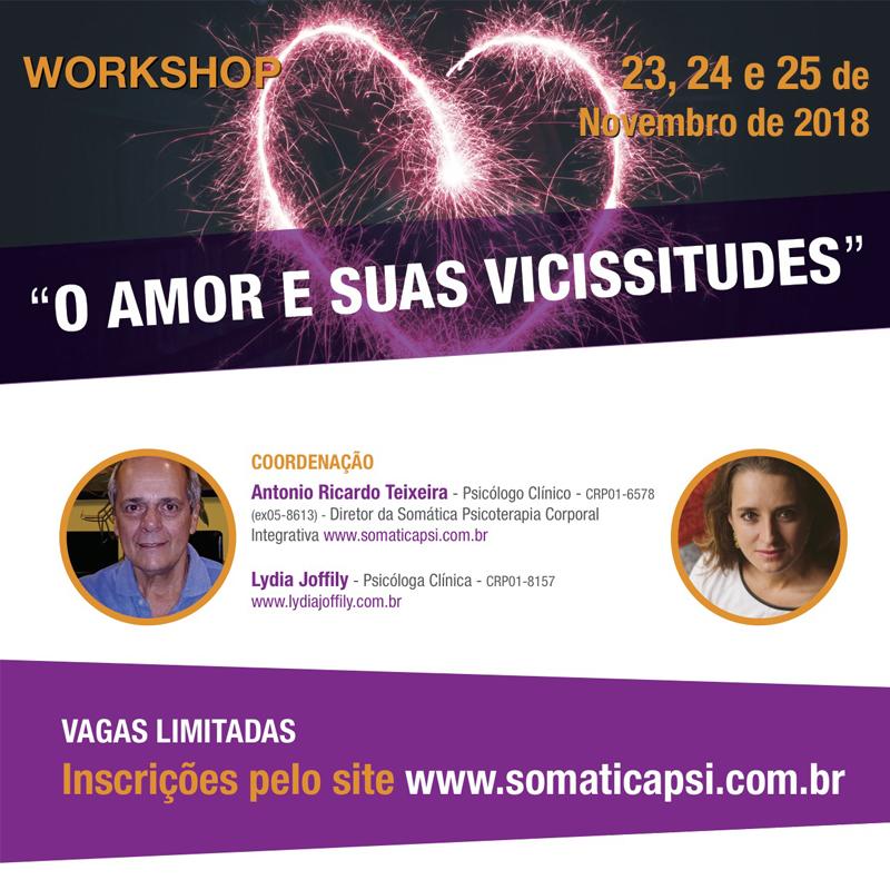 Workshop O Amor e Suas Vicissitudes – 2018